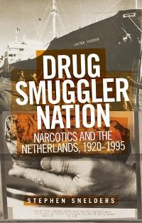 Cover Drug smuggler nation