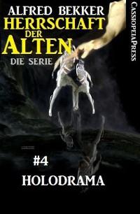 Cover Holodrama (Herrschaft der Alten - Die Serie 4