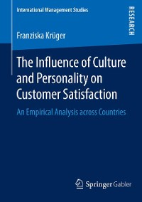 Cover The Influence of Culture and Personality on Customer Satisfaction