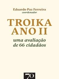 Cover Troika Ano II. Uma avaliação de 66 cidadãos