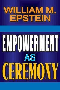 Cover Empowerment as Ceremony