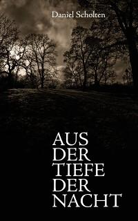Cover Aus der Tiefe der Nacht