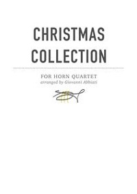 Cover Giovanni Abbiati Christmas Collection for Horn Quartet