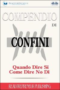 Cover Compendio Di Confini: Quando Dire Si, Come Dire No Di