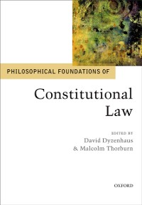 Cover Philosophical Foundations of Constitutional Law
