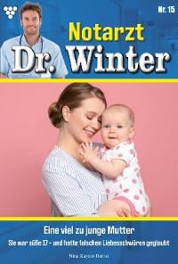 Cover Notarzt Dr. Winter 15 – Arztroman