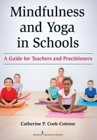 Cover Mindfulness and Yoga in Schools