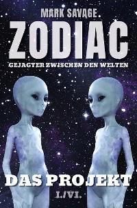 Cover Zodiac - Gejagter zwischen den Welten I: Das Projekt