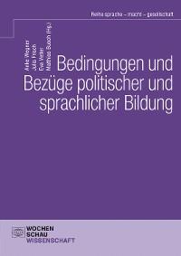 Cover Bedingungen und Bezüge politischer und sprachlicher Bildung