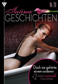 Cover Intime Geschichten 29 – Erotikroman
