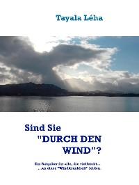 """Cover Sind Sie """"DURCH DEN WIND""""?"""
