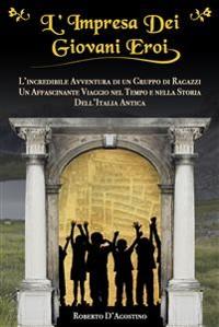 Cover L'Impresa Dei Giovani Eroi