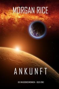 Cover Ankunft (Chronik der Invasion – Buch zwei): Ein Science Fiction Thriller