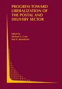 Cover Progress toward Liberalization of the Postal and Delivery Sector
