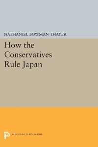 Cover How the Conservatives Rule Japan