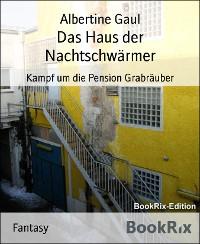 Cover Das Haus der Nachtschwärmer