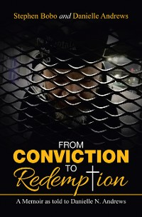 Cover From Conviction to Redemption