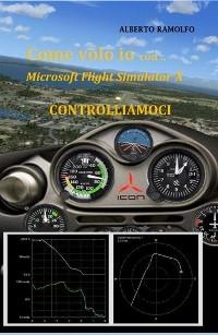Cover Come Volo Io con MS-FSX - Controlliamoci