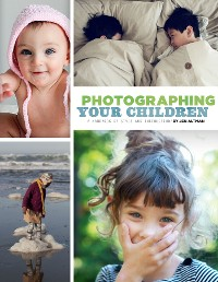Cover Photographing Your Children
