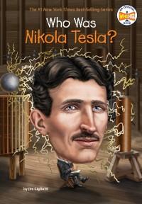 Cover Who Was Nikola Tesla?
