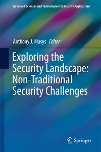 Cover Exploring the Security Landscape: Non-Traditional Security Challenges