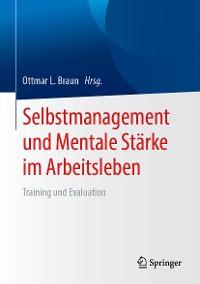 Cover Selbstmanagement und Mentale Stärke im Arbeitsleben