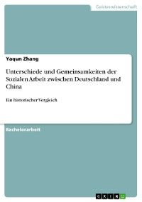 Cover Unterschiede und Gemeinsamkeiten der Sozialen Arbeit zwischen Deutschland und China
