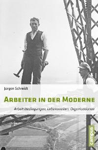 Cover Arbeiter in der Moderne