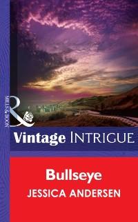 Cover Bullseye (Mills & Boon Intrigue) (Big Sky Bounty Hunters, Book 2)