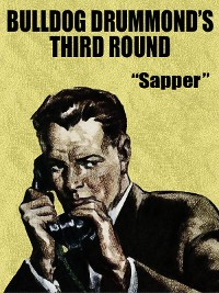 Cover Bulldog Drummond's Third Round
