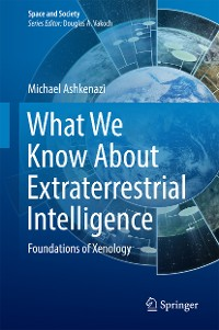 Cover What We Know About Extraterrestrial Intelligence