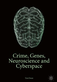 Cover Crime, Genes, Neuroscience and Cyberspace