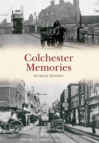 Cover Colchester Memories