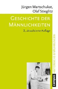 Cover Geschichte der Männlichkeiten