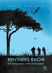 Cover Rentners Rache