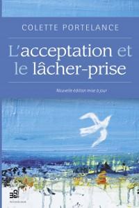 Cover L'acceptation et le lacher-prise