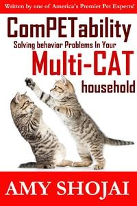 Cover ComPETability: Solving Behavior Problems in Your Multi-CAT Household