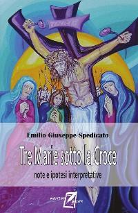 Cover Tre Marie sotto la Croce