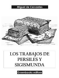 Cover Los trabajos de Persiles y Sigismunda
