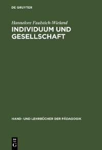 Cover Individuum und Gesellschaft