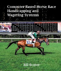 Cover Computer-Based Horse Race Handicapping and Wagering Systems