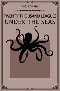 Cover Twenty Thousand Leagues Under the Seas