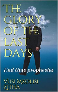 Cover The Glory of the Last Days