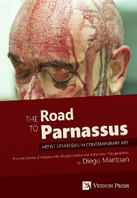 Cover The Road to Parnassus: Artist Strategies in Contemporary Art