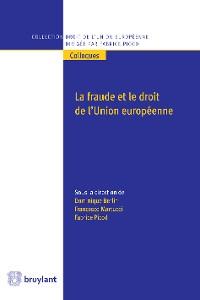 Cover La fraude et le droit de l'Union européenne