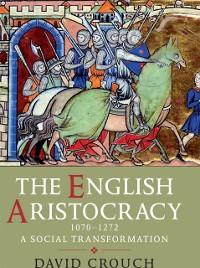 Cover English Aristocracy, 1070-1272