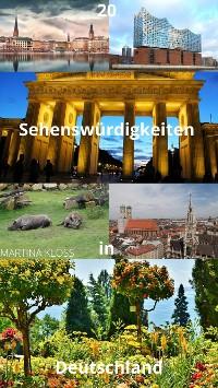 Cover Deutschlands Sehenswürdigkeiten: Die besten 20 Attraktionen in Deutschland