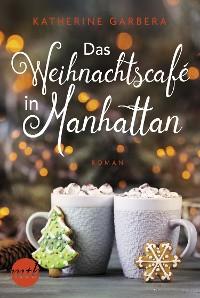 Cover Das Weihnachtscafé in Manhattan