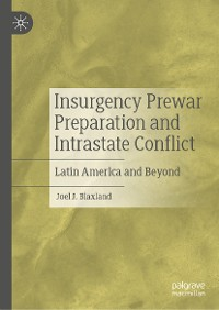 Cover Insurgency Prewar Preparation and Intrastate Conflict