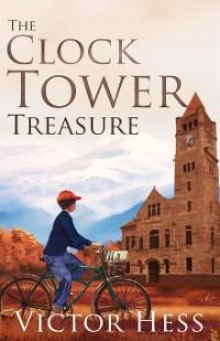 Cover The Clock Tower Treasure